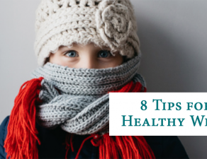 8 tips for a healthy winter